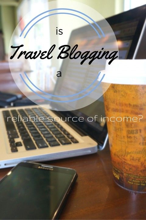 Is Travel Blogging a Reliable Source of Income-