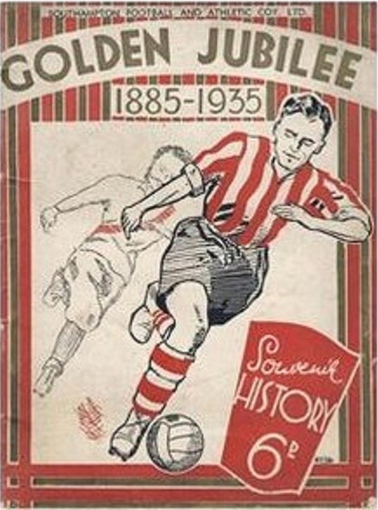 CARTEL DE LAS BODAS DE ORO DEL RECUERDO,1885 - 1935 DEL SOUTHAMPTON FOOTBALL CLUB.