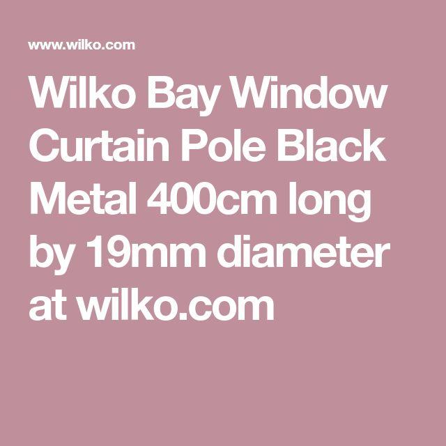 Wilko Bay Window Curtain Pole Black Metal         400cm long by 19mm diameter at wilko.com