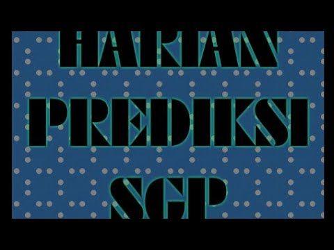 HARIAN SGP RABU 30,-01-2019 - YouTube | PREDIKSI TOTO SGP | Artwork