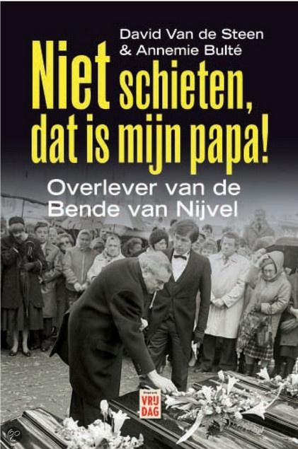 Niet Schieten, Dat Is Mijn Papa! by David Van de Steen   LibraryThing