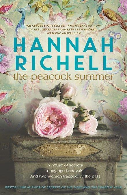 The Peacock Summer By Hannah Richell Books Hachette Australia