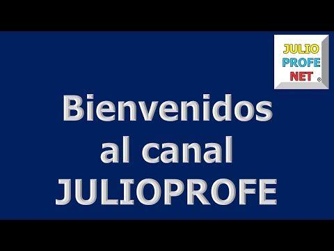 BIENVENIDOS AL CANAL JULIOPROFE - YouTube