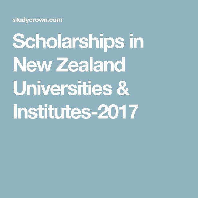 Scholarships in New Zealand Universities & Institutes-2017