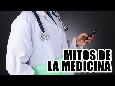 Mitos de la medicina - YouTube