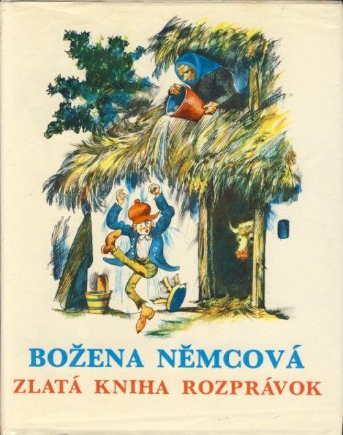 Božena Němcová, Zlatá kniha rozprávok, ilustrácie Štefan Cpin