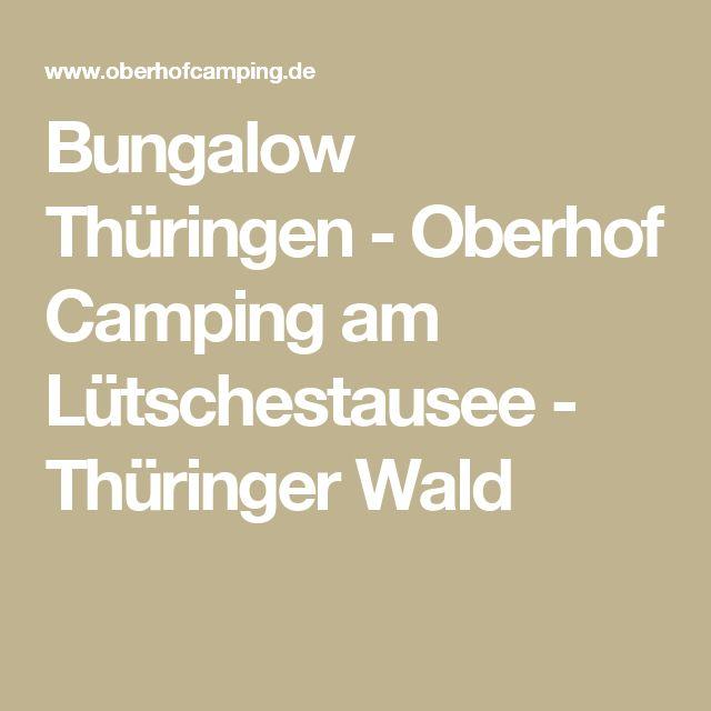 Bungalow Thüringen - Oberhof Camping am Lütschestausee - Thüringer Wald