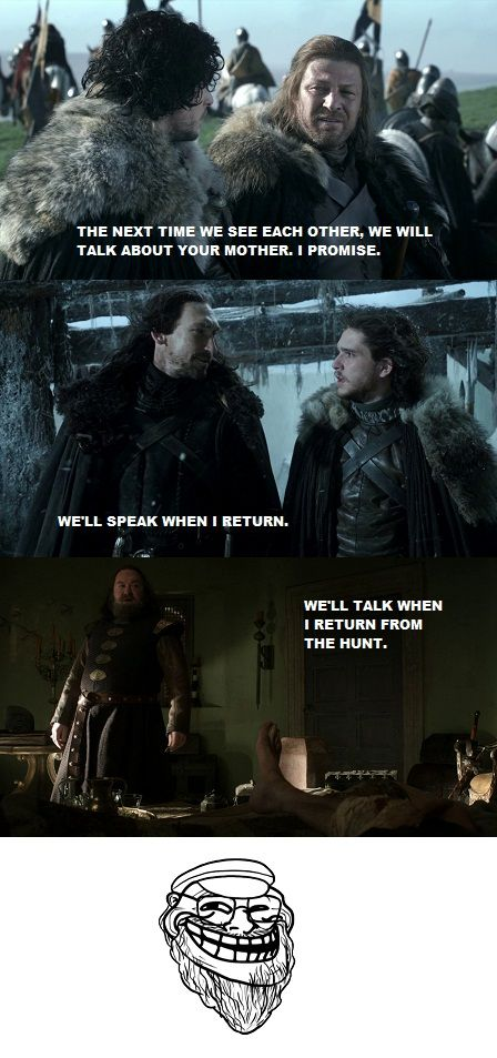The next time we see each other. Oh GRRM.: Geeky, Nerd Stuff, Winter, Series Meme Games Of Thrones, Even Thrones, Book, Tv Series, Troll Faces, Fire