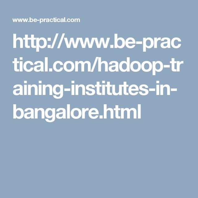 Hadoop training institutes in Bangalore with 100% JOB Placement guaranteed in various MNC companies.Best Big Data training in Bangalore by certified experts from industries