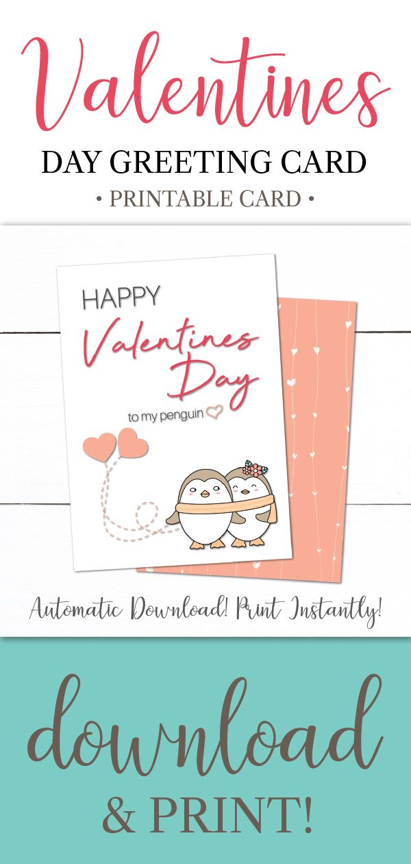 Valentines Day Penguin Printable Greeting Card In 2019 Holiday