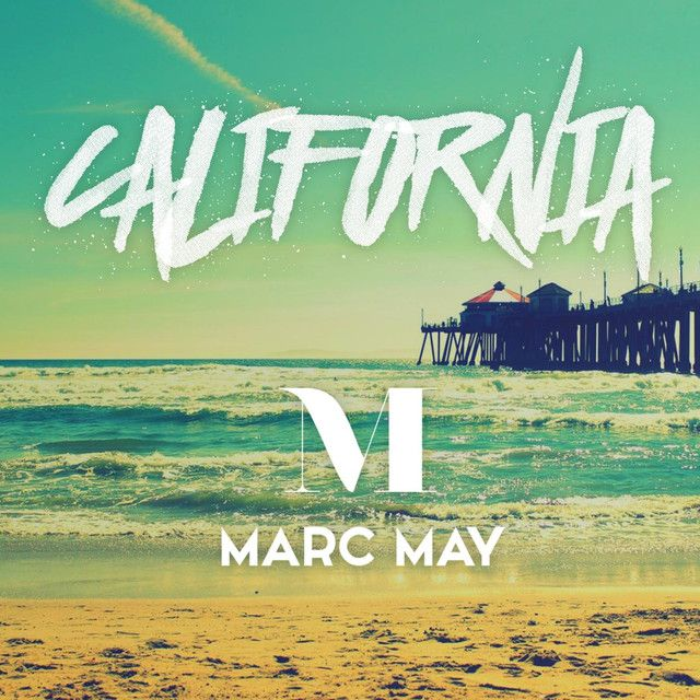 """California"" by Marc May #Music #MusicHits"