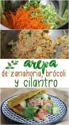 Arepa fit de zanahoria, brócoli y cilantro. Receta deliciosa y super saludable | Mamá Contemporánea