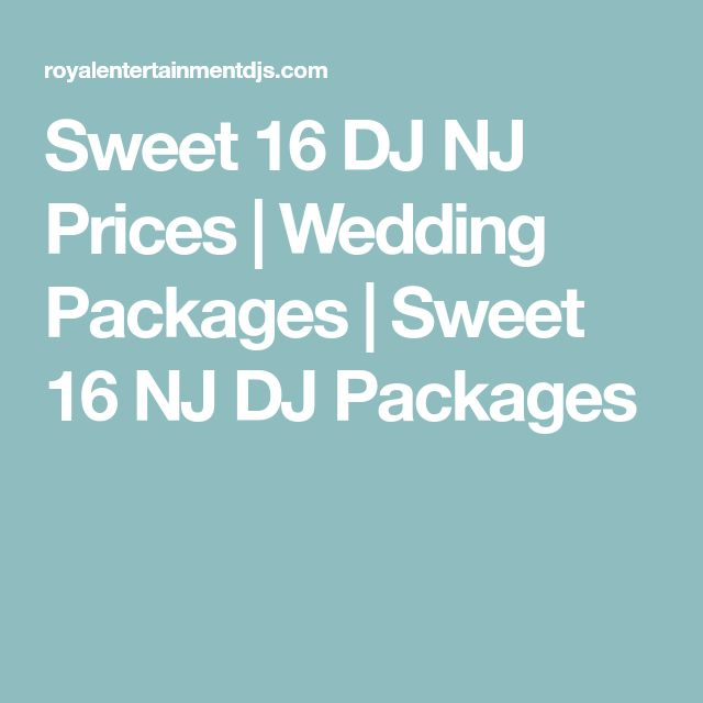 Sweet 16 DJ NJ Prices | Wedding Packages | Sweet 16 NJ DJ Packages