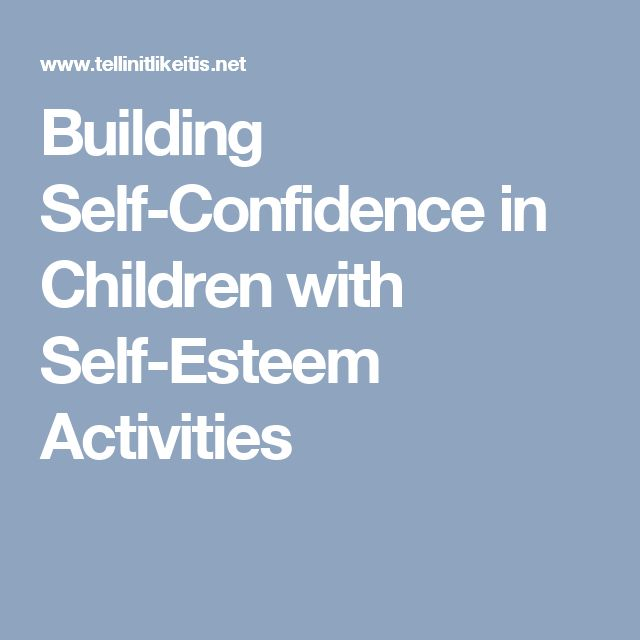 Building Self-Confidence in Children with Self-Esteem Activities