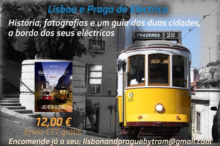 """Diário do Tripulante: """"Lisboa e Praga de Eléctrico / Lisabon a Praha z tramvaje"""" já à venda! nyní na prodej!"""
