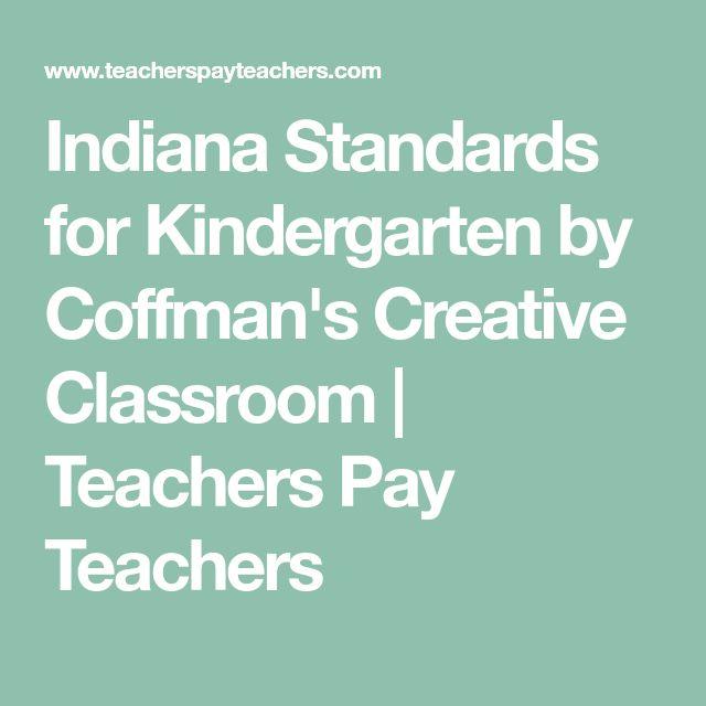 Indiana Standards for Kindergarten by Coffman's Creative Classroom | Teachers Pay Teachers
