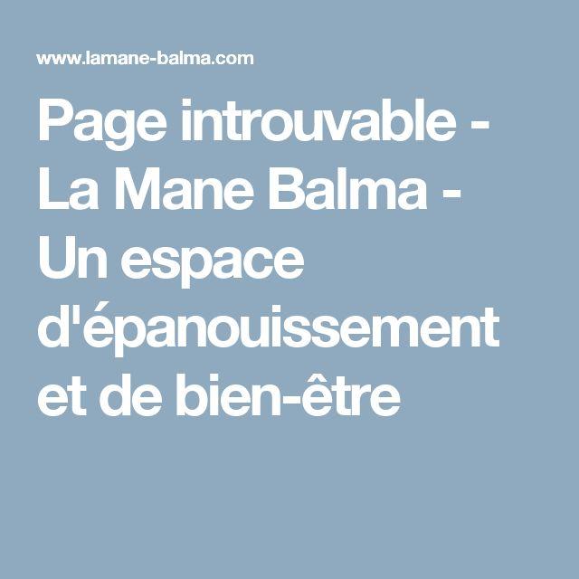 Page introuvable - La Mane Balma - Un espace d'épanouissement et de bien-être