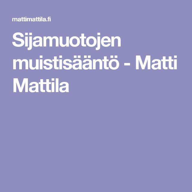 Sijamuotojen muistisääntö - Matti Mattila