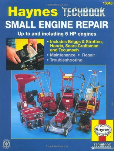 Bestseller Books Online Small Engine Repair Manual, up to and including 5 HP engines (Haynes Manuals) Curt Choate, John Harold Haynes $17.79  - http://www.ebooknetworking.net/books_detail-1850106665.html