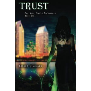 #Book Review of #Trust from #ReadersFavorite - https://readersfavorite.com/book-review/trust/1  Reviewed by Jack Magnus for Readers' Favorite  Trust: The Alex Conner Chronicles, Book One is an urban fantasy written by Parker Sinclair. Alex Conner is a partner in a thriving party-planning business and loves the San Diego atmosphere where she lives, plays and works. She's quite at home with the late night hours her profession demands and doesn't really feel rested un...