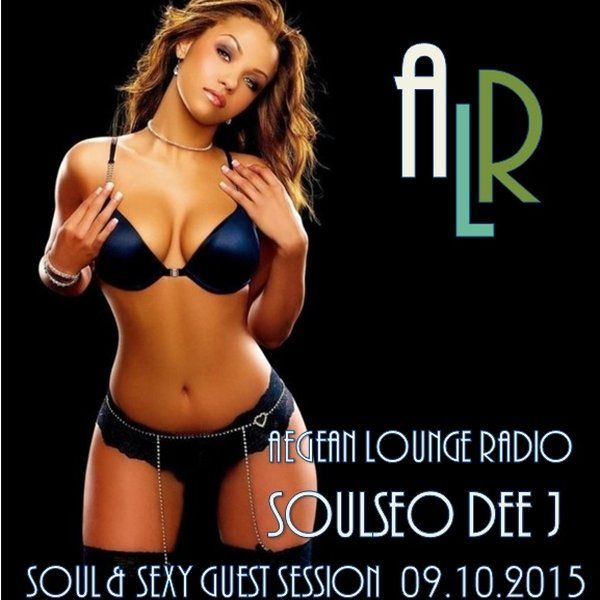 """Check out """"Aegean Lounge Radio Guest Session Soul & Sexy 09.10.2015"""" by SoulSeo Dee J on Mixcloud"""