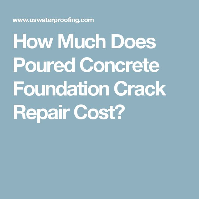 Best 25 foundation repair cost ideas on pinterest how for How much does it cost to have a foundation poured