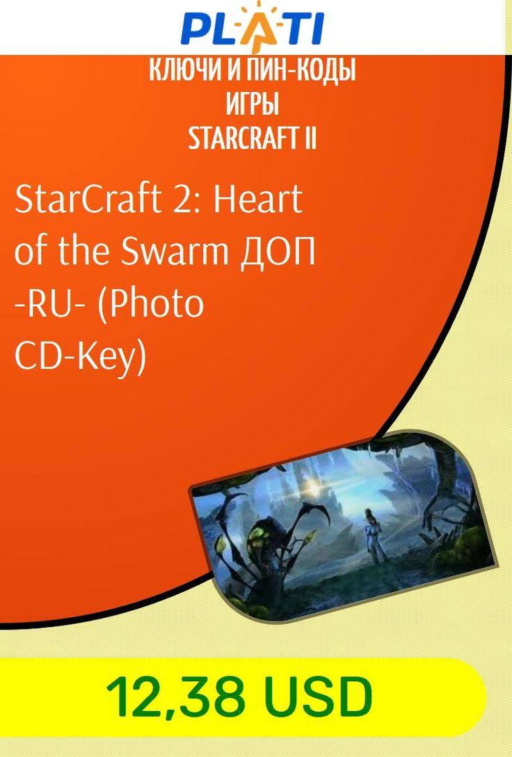StarCraft 2: Heart of the Swarm ДОП -RU- (Photo CD-Key) Ключи и пин-коды Игры StarCraft II
