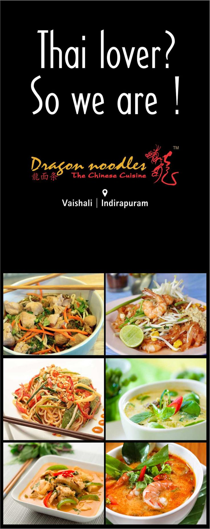 Presenting an exotic range of Thai delicacies, customized to your taste. #DragonNoodles #Chinese #Food #Ghaziabad #foodies #ThaiFood