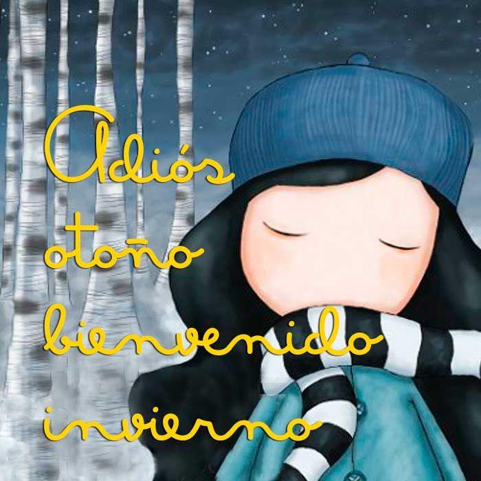 Adiós otoño, bienvenido invierno #gorjuss #santoro #frase #bienvenidoinvierno #invierno