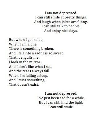 Yeah it's not serious I just feel kinda down sometimes...