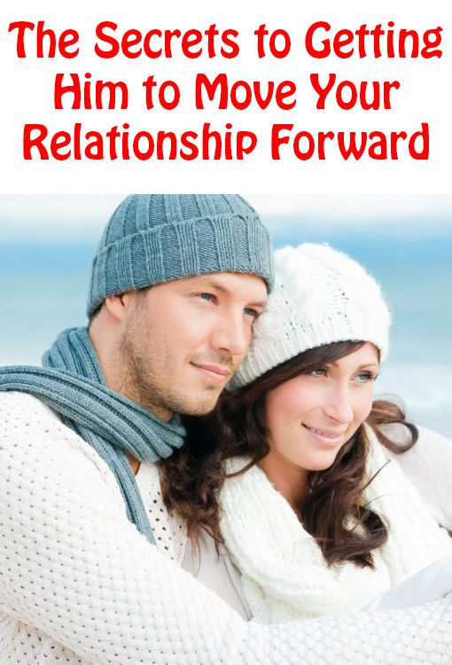 how to move a dating relationship forward Dating tips  moving a relationship forward  but you've got to embrace it, because the sooner you get rejected, the sooner you can move onto the next thing.