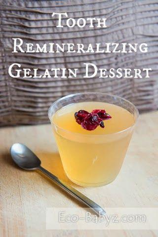 Tooth Remineralizing Gelatin Dessert by Eco-Babyz.com - Just 6 ingredients #kidfriendlyrecipe http://eco-babyz.com