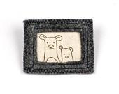 Felt brooch bear illustration artFelt Brooch