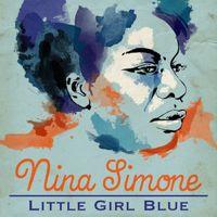 Listen to Little Girl Blue - The Greatest Hits by Nina Simone on @AppleMusic.