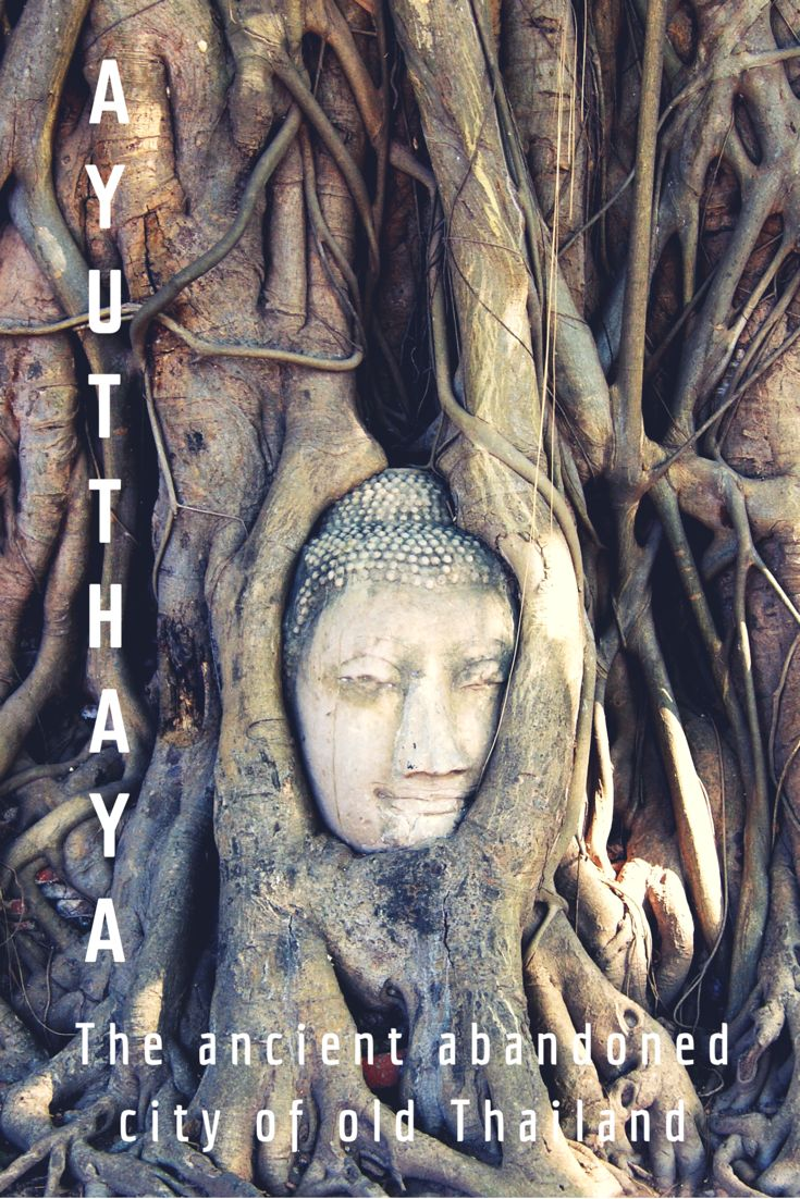 Visit the Historic City of Ayutthaya - UNESCO World Heritage Side.