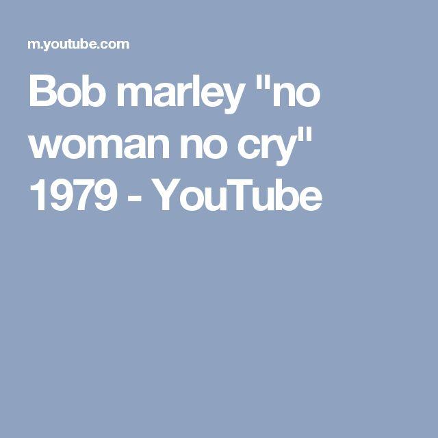 "Bob marley ""no woman no cry"" 1979 - YouTube"