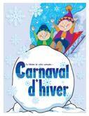 Le carnaval d'hiver, activités pour enfants.