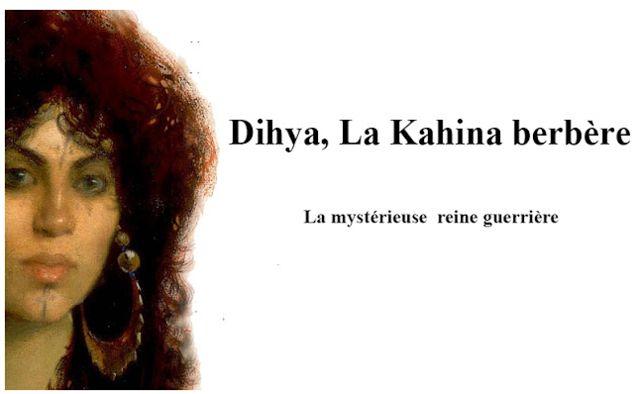 =======INDEPENDANCE DE LA KABYLIE=======: Dihya, La Kahina berbère, la mystérieuse reine gue...