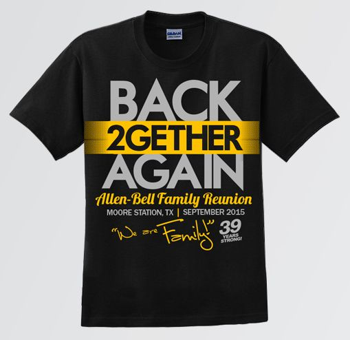 back again family reunion t shirt - Class Reunion T Shirt Design Ideas
