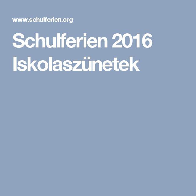 Schulferien 2016               Iskolaszünetek