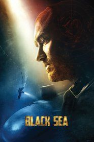 Black Sea (2014) Watch Online Free