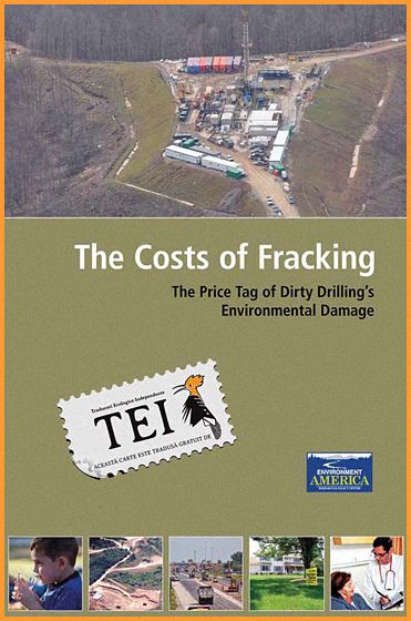 T. Dutzik, E. Ridlington, J. Rumpler – Adevăratul preț al gazelor de șist
