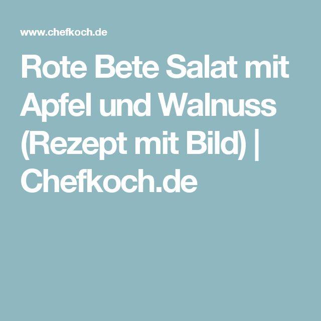 Rote Bete Salat mit Apfel und Walnuss (Rezept mit Bild)   Chefkoch.de