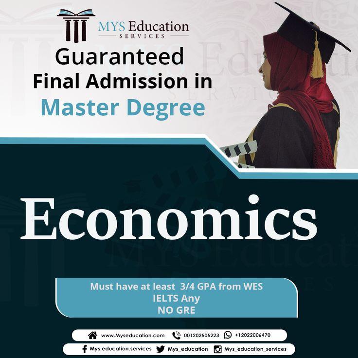 Guaranteed FINAL Admission in Masters degree Economics