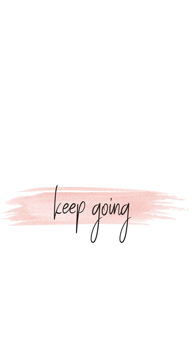 Keep Going paint stroke phone wallpaper – truth