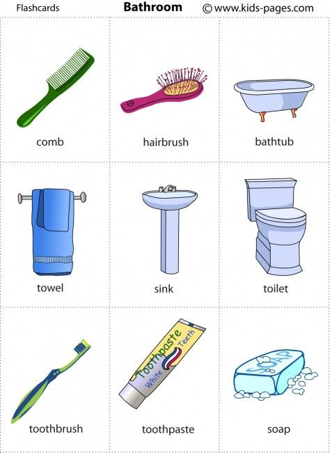 Bathroom flashcard  http://www.kids-pages.com/folders/flashcards/Bathroom/Bathroom.pdf