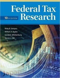 Federal Tax Research 10th Edition Test Bank Sawyers Raabe Whittenburg Gill free download sample pdf - Solutions Manual, Answer Keys, Test Bank