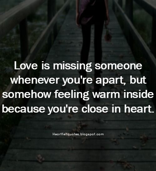 Long distance relationship love quotes. | Heartfelt Quotes