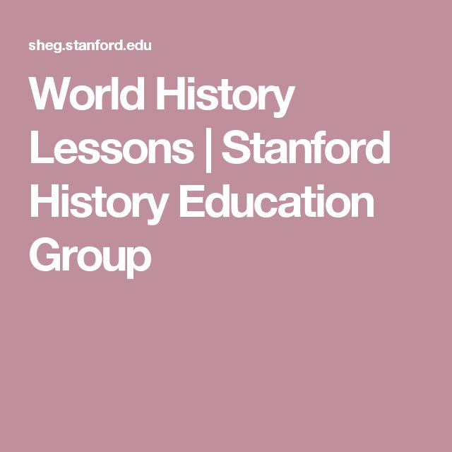 World History Lessons | Stanford History Education Group