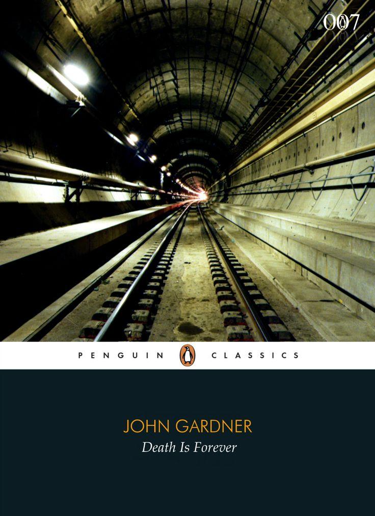 """John Gardner """"Death Is Forever"""" (Penguin Classics)"""
